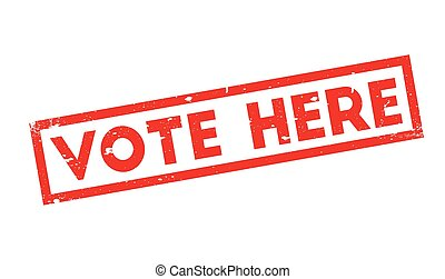 Vote Here rubber stamp. Grunge design with dust scratches. ...
