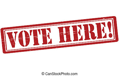 Vote here - Stamp with text vote here inside, vector ...
