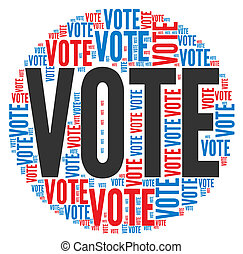 Vote in elections concept in word tag cloud on white ...