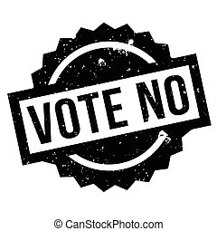 Vote No rubber stamp. Grunge design with dust scratches....