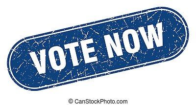 vote now sign. vote now grunge blue stamp. Label