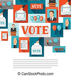Vote political elections background. Illustration for campaign leaflets, web sites and flayers