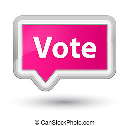 Vote prime pink banner button