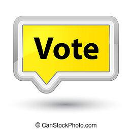 Vote prime yellow banner button