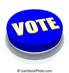 Vote round button 3d. Isolated on white.