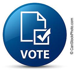 Vote (survey icon) blue round button