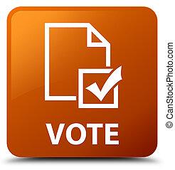 Vote (survey icon) brown square button