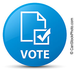 Vote (survey icon) cyan blue round button