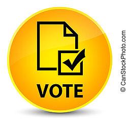 Vote (survey icon) elegant yellow round button