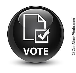 Vote (survey icon) glassy black round button