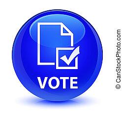 Vote (survey icon) glassy blue round button