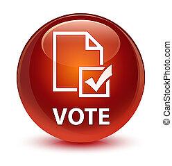 Vote (survey icon) glassy brown round button