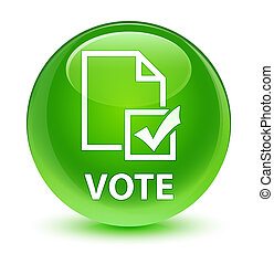 Vote (survey icon) glassy green round button
