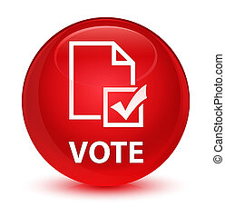 Vote (survey icon) glassy red round button