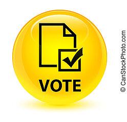 Vote (survey icon) glassy yellow round button