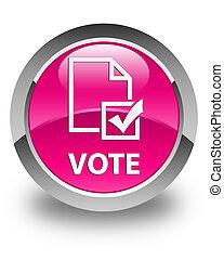 Vote (survey icon) glossy pink round button