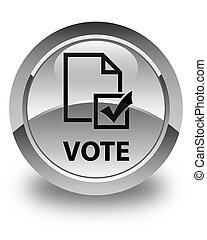 Vote (survey icon) glossy white round button