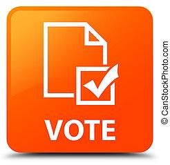 Vote (survey icon) orange square button