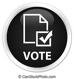 Vote (survey icon) premium black round button