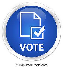 Vote (survey icon) premium blue round button