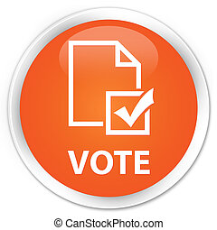 Vote (survey icon) premium orange round button