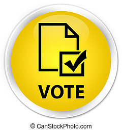 Vote (survey icon) premium yellow round button