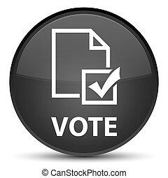 Vote (survey icon) special black round button