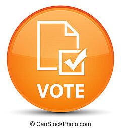 Vote (survey icon) special orange round button