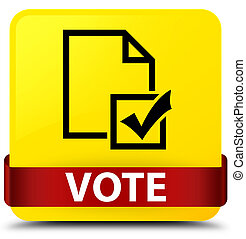Vote (survey icon) yellow square button red ribbon in middle