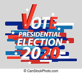Vote The President. USA Election 2020