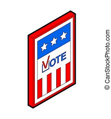 Vote USA election day. Isometric vector illustration