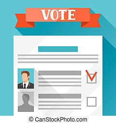 Voting ballot with selected candidate. Political elections illustration for banners, web sites, banners and flayers
