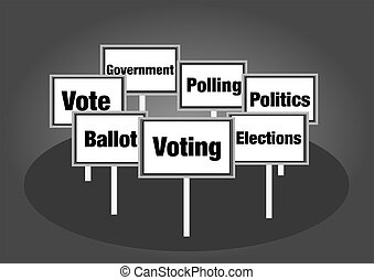 Voting signs - Voting for political election concept signs