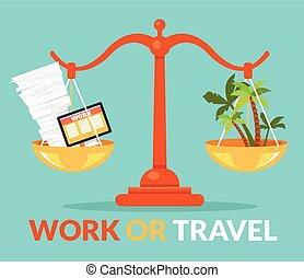 voyage, travail, ou