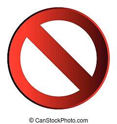vrijstaand, verboden, signaal
