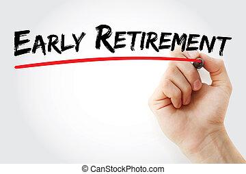 vroege pensionnering, hand het schrijven