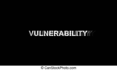 Vulnerability Glitch Text Abstract Vintage Twitched 4K Loop Motion Animation . Black Old Retro Digital TV Glitch Effect Including Twitch, Noise, VHS, Distortion.
