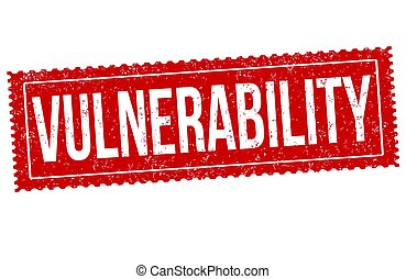 Vulnerability sign or stamp