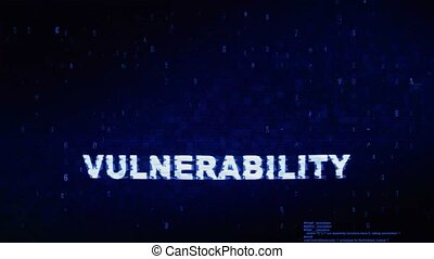 Vulnerability Text Digital Noise Twitch and Glitch Effect Tv Screen Loop Animation Background. Login and Password Retro VHS Vintage and Pixel Distortion Glitches Computer Error Message.