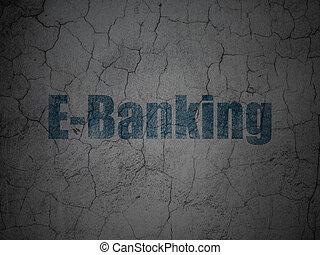 währung, concept:, e-bankwesen, auf, grunge, wand, hintergrund