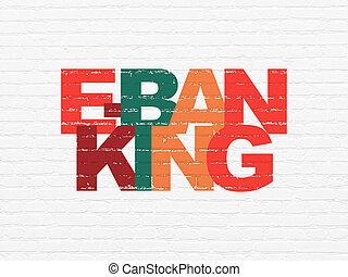 währung, concept:, e-bankwesen, auf, wand, hintergrund