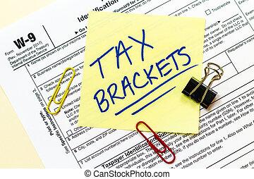 W9 Tax Form Bracket Concept