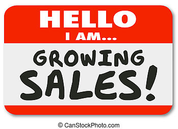 wachsen, verkäufe, hallo, namenetikett, aufkleber, ehrgeizig, verkäufe person, einführung