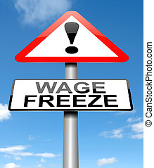 Wage freeze concept.