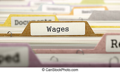 Wages Concept. Folders in Catalog.