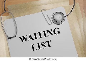 Waiting List medical concept