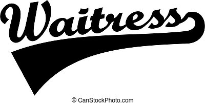 Waitress - word with retro font