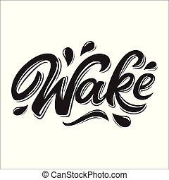 Wake lettering logo in graffiti style isolated on white...