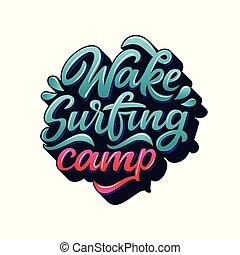 Wake surfing camp