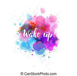 Wake up! - handwritten lettering - Wake up! - handwritten ...